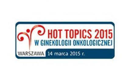 Hot Topics 2015 w ginekologii onkologicznej - konferencja
