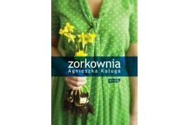 Zorkownia – książka Agnieszki Kalugi