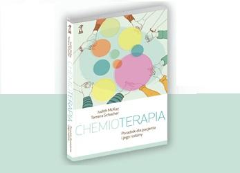 CHEMIOTERAPIA. Poradnik dla pacjenta i rodziny
