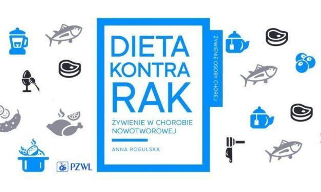 Poradnik DIETA KONTRA RAK – Anna Rogulska