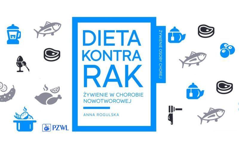 Poradnik Dieta Kontra Rak Anna Rogulska Zwrotnikraka Pl