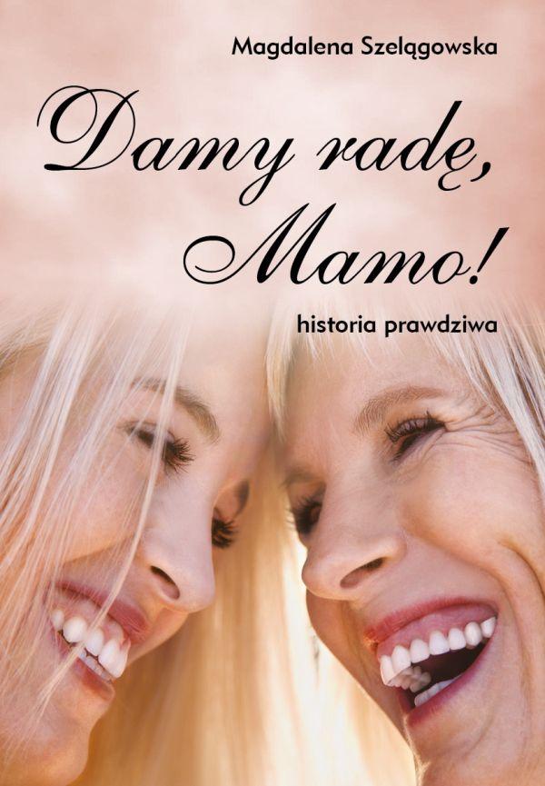 Książka Damy radę Mamo