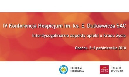 IV Konferencja Hospicjum im. ks. E. Dutkiewicza SAC