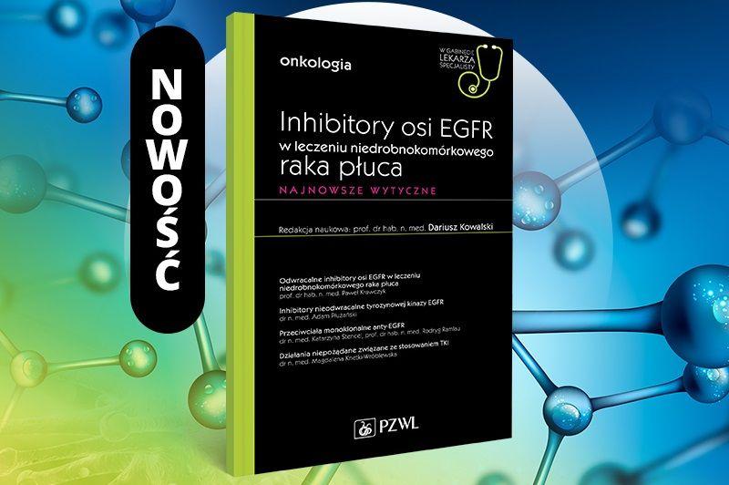 Inhibitory osi EGFR w leczeniu niedrobnokomórkowego raka płuca