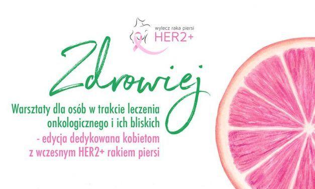 """Warsztaty """"Zdrowiej"""" dla pacjentek z wczesnym rakiem piersi HER2+"""