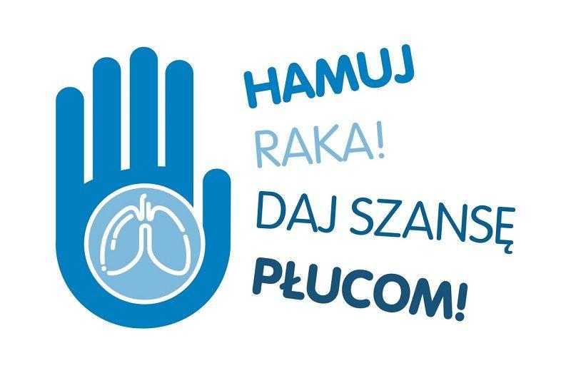Kampania: Hamuj raka! Daj szansę płucom!
