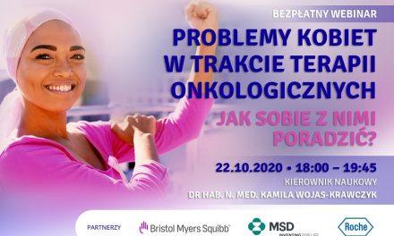 Webinar: Problemy kobiet w trakcie terapii onkologicznych