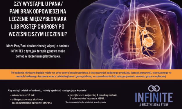 Nowe badanie kliniczne INFINITE dotyczące złośliwego międzybłoniaka opłucnej